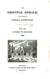 The Oriental Herald and Journal of General Literature: Volume 7