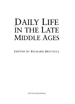 Daily Life in the Late Middle Ages PDF