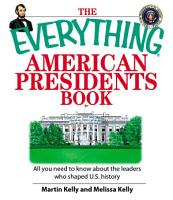 The Everything American Presidents Book PDF