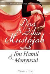 Doa & Zikir Mustajab untuk Ibu Hamil dan Menyusui
