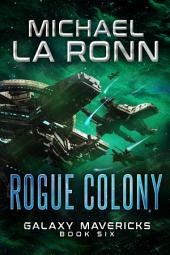 Rogue Colony