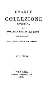Grande collezione Storica, con aggiunte, note, osservazioni e schiarimenti: Volume 31