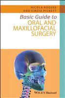 Basic Guide to Oral and Maxillofacial Surgery PDF