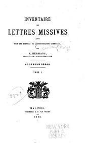 Inventaire des Archives de la ville de Malines: publié sous les auspices de l'Administration Communale, Volume7