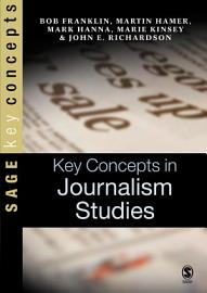 Key Concepts in Journalism Studies PDF