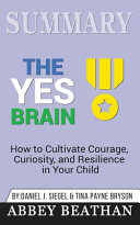 Summary of The Yes Brain
