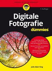 Digitale Fotografie für Dummies: Ausgabe 7