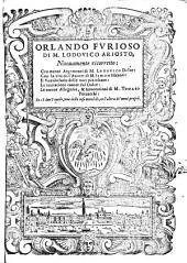 ORLANDO FVRIOSO DI M. LODOVICO ARIOSTO, Nuouamente ricorretto