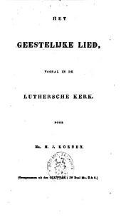Het geestelijke lied, vooral in de Lutherse kerk