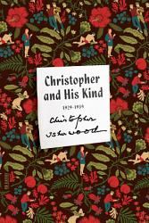 Christopher And His Kind Book PDF