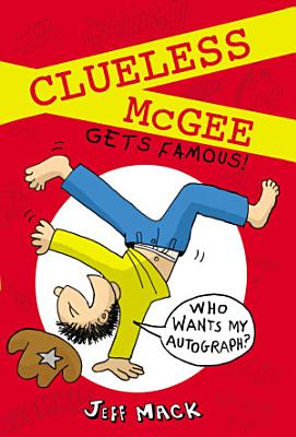Clueless McGee Gets Famous PDF