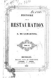 Histoire de la restauration: Volumes3à4