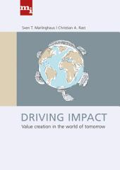 Driving Impact: Value creation in the world of tomorrow