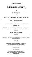 Universal Geography  Or  A Description of All the Parts of the World  on a New Plan  According to the Great Natural Divisions of the Globe PDF