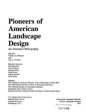 Pioneers of American Landscape Design PDF