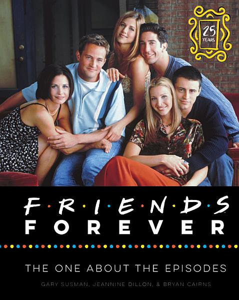 Download Friends Forever  25th Anniversary Ed  Book