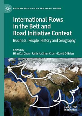 International Flows in the Belt and Road Initiative Context