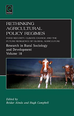 Rethinking Agricultural Policy Regimes PDF