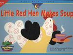 Little Red Hen Makes Soup