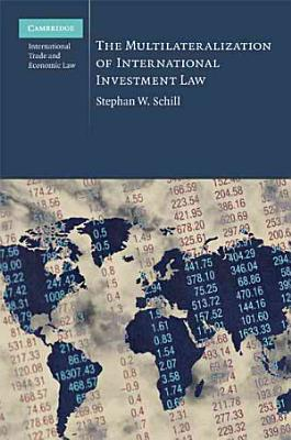 The Multilateralization of International Investment Law PDF