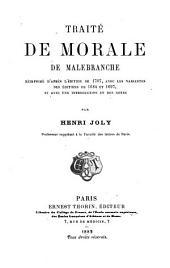 Traité de morale de Malebranche: Réimprimé d'après l'édition de 1707, avec les variantes des éditions de 1684 et 1697