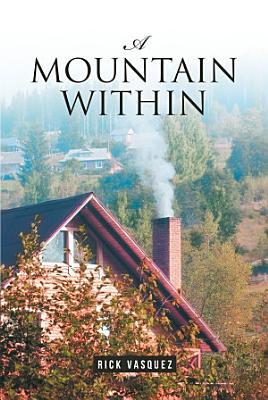 A Mountain Within
