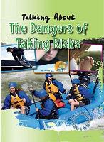 Talking About the Dangers of Taking Risks PDF