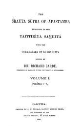 The Śrauta sútra of Ápastamba: belonging to the Black Yajur Veda ; with the commentary of Rudradatta, Volume 1