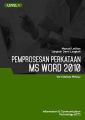 MS WORD 2010 LEVEL 1 (MALAY)