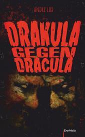 Drakula gegen Dracula