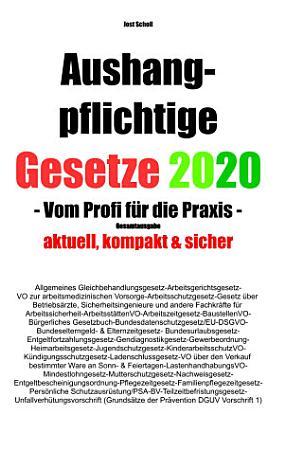 Aushangpflichtige Gesetze 2020 Gesamtausgabe PDF