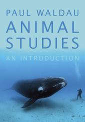 Animal Studies: An Introduction