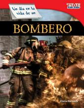 Un dia en la vida de un bombero / A Day in the Life of a Firefighter
