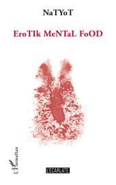 Erotik mental Food