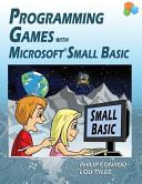 Programming Games with Microsoft Small Basic PDF