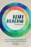 Reiki Healing Handbook