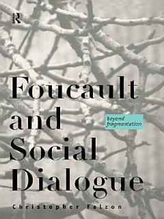 Foucault and Social Dialogue Book