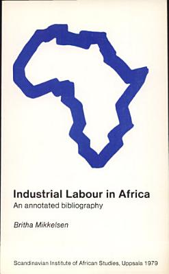 Industrial Labour in Africa PDF
