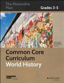 Common Core Curriculum  World History  Grades 3 5 PDF
