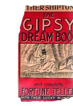 Mother Shipton's Gipsy Fortune Teller and Dream Book