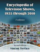 Encyclopedia of Television Shows  1925 through 2010  2d ed  PDF