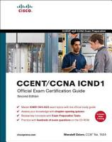 CCENT CCNA ICND1 Official Exam Certification Guide PDF