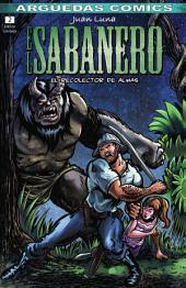 El Sabanero (Tomo 2) : EL RECOLECTOR DE ALMAS