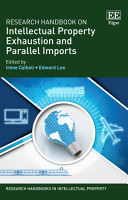 Research Handbook on Intellectual Property Exhaustion and Parallel Imports PDF