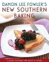 Damon Lee Fowler s New Southern Baking PDF