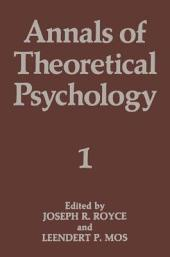 Annals of Theoretical Psychology: Volume 1