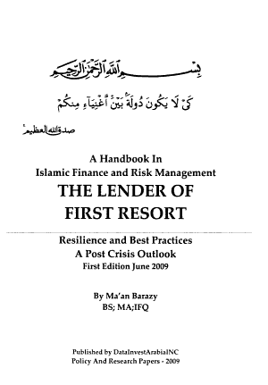 The Lender of First Resort  A Handbook in Islamic finance and risk management  resilience and best practices  a post crisis outlook PDF