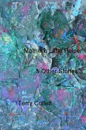 Mother's Little Helper: & Other Stories