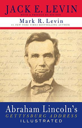 Abraham Lincoln s Gettysburg Address Illustrated PDF