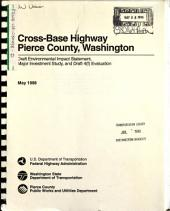 Cross-Base Highway Project, New Roadway Construction Between I-5 at the Thorne Lane Interchange and WA-7 at 176th St. South: Environmental Impact Statement, Volume 3